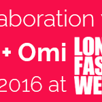Collaboration with Vin & Omi SS/2016 at London Fashion Week