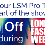LSM partners with ON/OFF for London Fashion Week