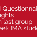 LSM Questionnaire thoughts from last group 8 week IMA students