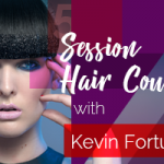 5 Day Session Hair course in conjunction with Kevin Fortune Hair Styling Academy